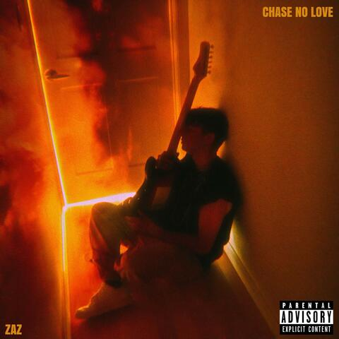 Chase No Love