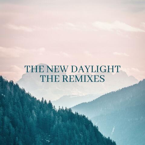 The New Daylight (Remixes)