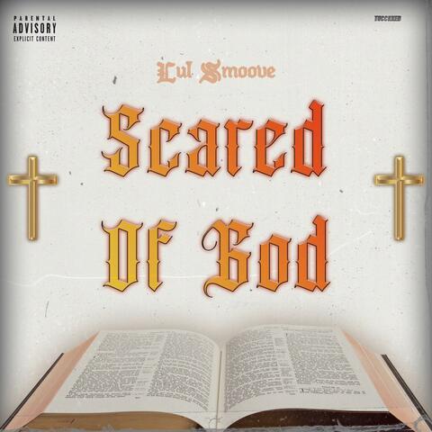 Scared of God