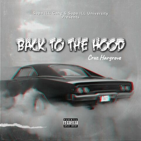 Back To The Hood