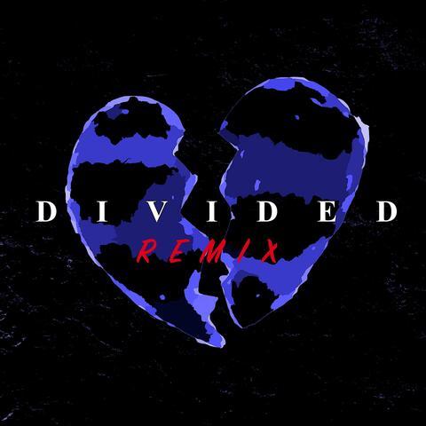 Divided (NVN Remix)