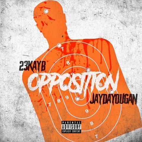 opposition (feat. JayDaYoungan)