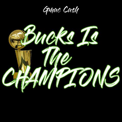 Bucks Is The Champions