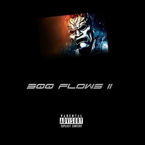 300 Flows II