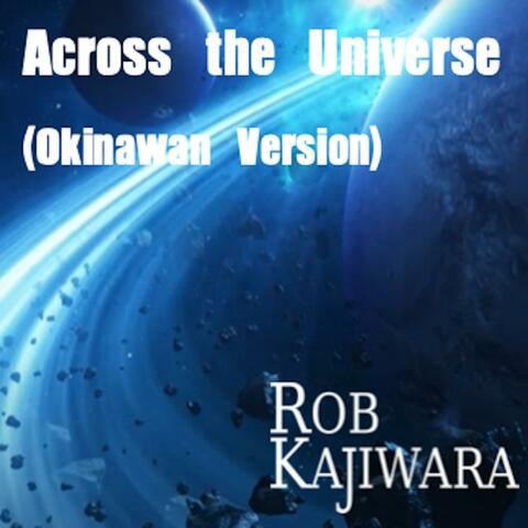 Across the Universe (Okinawan Version)