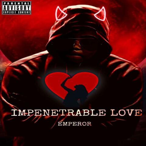 Impenetrable Love