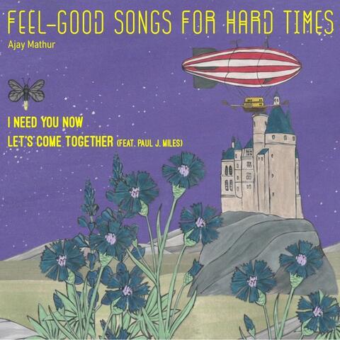 Feel-Good Songs For Hard Times