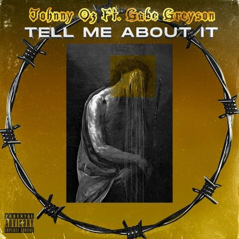 Tell Me About It (feat. Gabe Greyson)