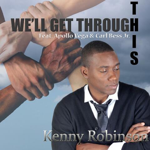 We'll Get Through This (feat. Apollo Vega & Carl Bess Jr)