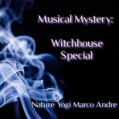 Musical Mystery: Witchhouse Special