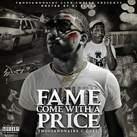 Fame Come With a Price