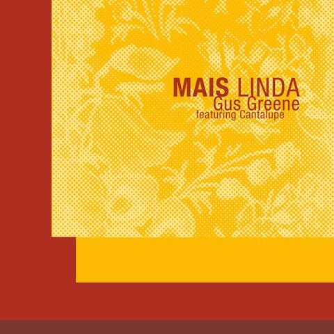 Mais Linda (feat. Cantalupe, Tainã Yates & Dionísio Souza)