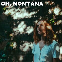 Oh, Montana
