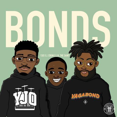 Bonds (feat. J. Crum & J.K. The Saint)