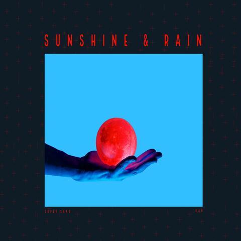 Sunshine & Rain (feat. KAN)