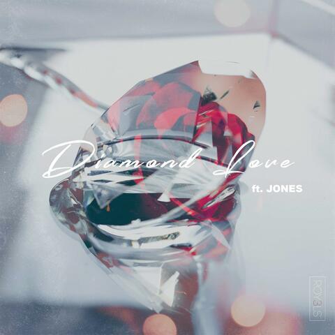 Diamond Love (feat. JONES)