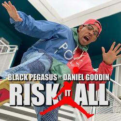 Risk It All (feat. Daniel Goodin)