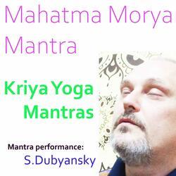 Protective and Healing Mahatma Morya Mantra