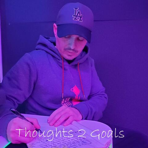 Thoughts2Goals