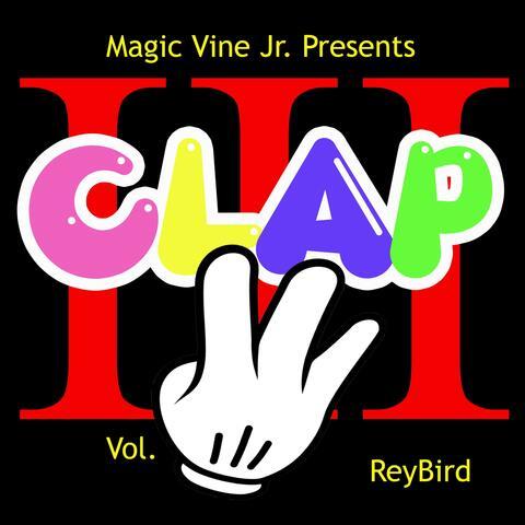 Magic Vine Jr. Presents Clap, Vol. 3
