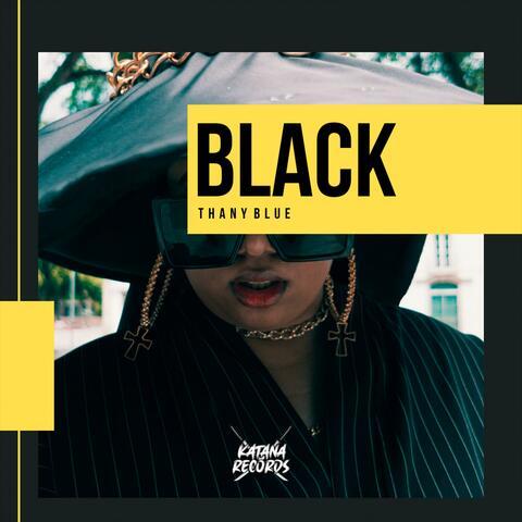Black (feat. Thany Blue)