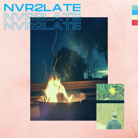 NVR2LATE
