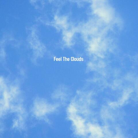 Feel The Clouds (feat. Merkules & Stitches)