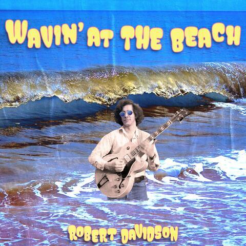 Wavin' at the Beach