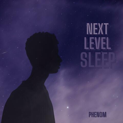 Next Level Sleeping