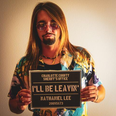 I'll Be Leavin'