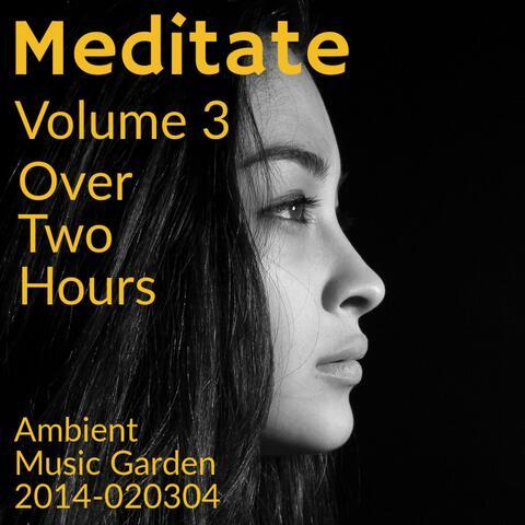 Meditate Volume 3