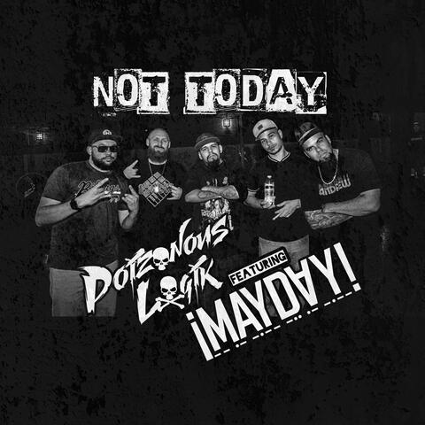 Not Today (feat. ¡MAYDAY!)