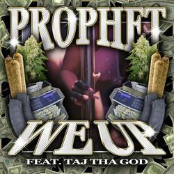 We Up (feat. Taj Tha God)