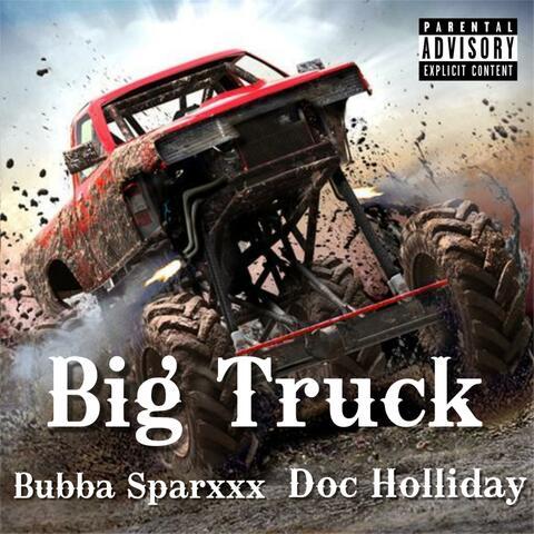 Big Truck (feat. Bubba Sparxxx)
