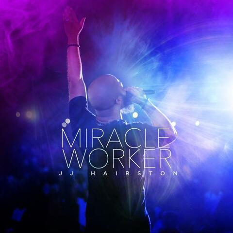 Miracle Worker (Live)
