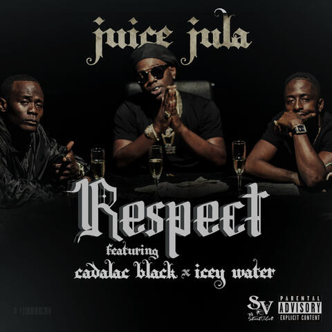 Respect (feat. Cadalac Blac & Icey Water)