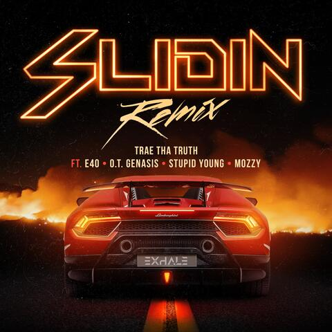 Slidin (Remix) [feat. E-40, O.T. Genasis, $tupid Young & Mozzy]