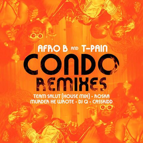 Condo (feat. T-Pain) [Remixes]
