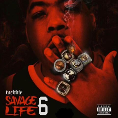 Savage Life 6