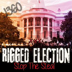Rigged Election (Stop The Steal)