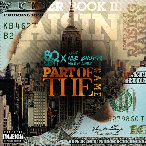 Part Of The Game (feat. NLE Choppa & Rileyy Lanez)