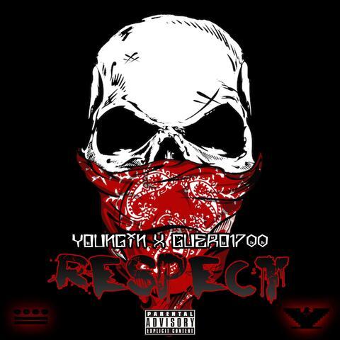 Respect (feat. Guero1700)