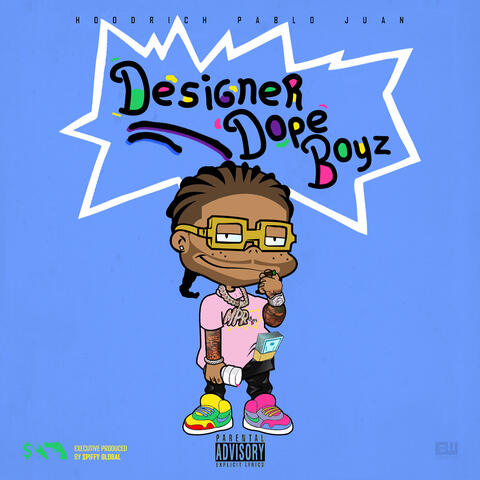 Designer Dope Boyz