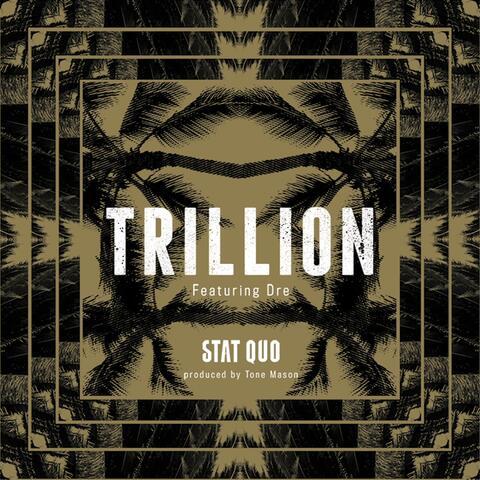 Trillion (feat. Dre)