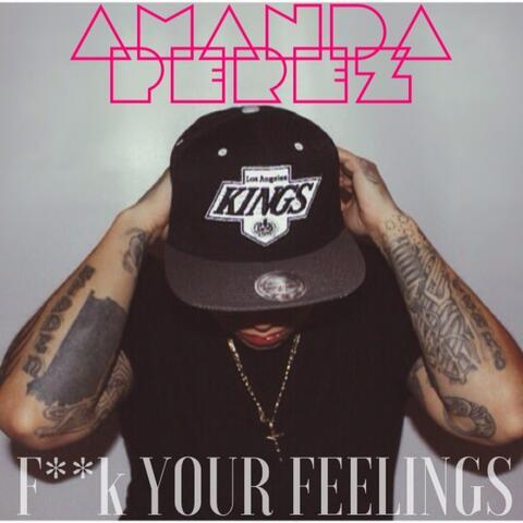 F**k Your Feelings