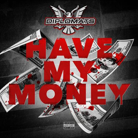 Have My Money
