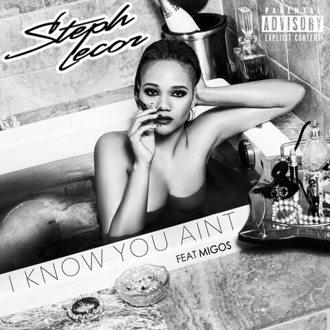 I Know You Ain't (feat. Migos)