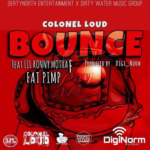 Bounce (feat. Lil Ronny MothaF & Fat Pimp)