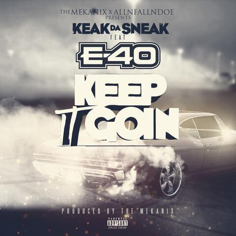 Ima Keep It Goin' (feat. E-40)