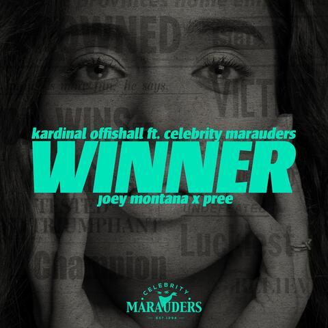 Winner (feat. Celebrity Marauders, Joey Montana & Pree) [Spanish Remix]